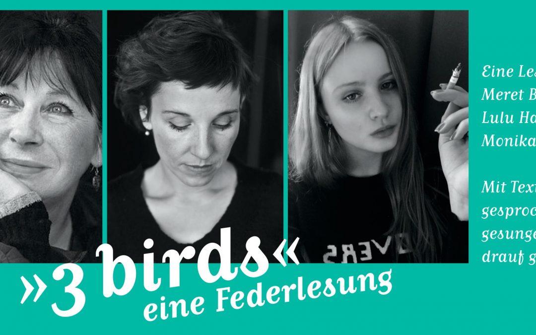 """22. Festival der Frauen: """"3 BIRDS – Eine Federlesung"""" 26.09.18"""